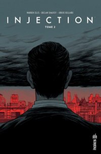 L'Injection — Tome 2
