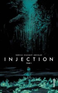 L'Injection — Tome 1